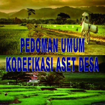 Pedoman Umum Kodefikasi Aset Desa